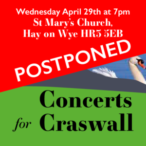 A graphic announcing the postponement of Concerts for Craswall's fundraiser on April 29th 2020