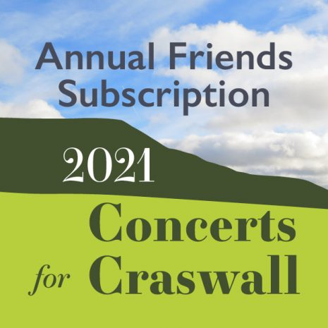 Concerts for Craswall Friends Subscription Graphic 2021